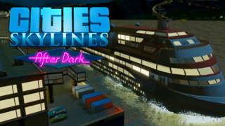 Cities Skylines: After Dark - In-Game PAX 2015 Trailer