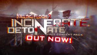 Killing Floor 2 - Incinerate 'N Detonate Trailer