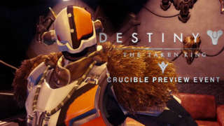 Destiny - The Taken King: Crucible Preview Event