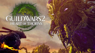 Guild Wars 2: Heart of Thorns - Launch Trailer