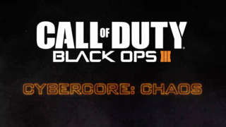 Call of Duty: Black Ops III - Cybercore: Chaos Trailer