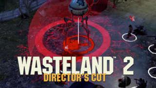 Wasteland 2: Directors Cut - Launch Trailer