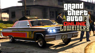 Grand Theft Auto Online: Lowriders Trailer