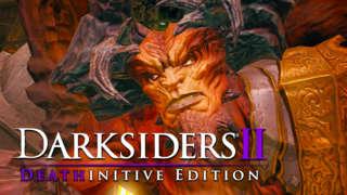 Darksiders II: Deathinitive Edition - Launch Trailer