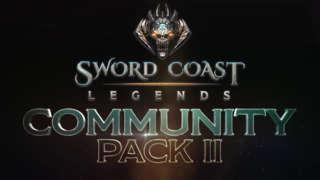 Sword Coast Legends - Community Pack II Trailer