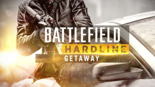 Battlefield Hardline: Getaway Cinematic Trailer Battlefield