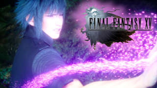 Reclaim The Throne Trailer - Final Fantasy XV