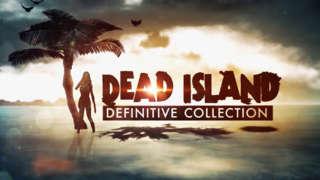 Dead Island: Definitive Collection - Dead Facts Trailer
