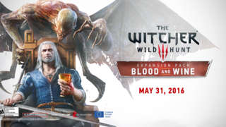 The Witcher 3 - Blood and Wine DLC Teaser Trailer