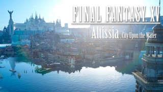 Final Fantasy XV - Altissia Walkthrough Gameplay