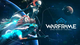 Warframe - Specters of the Rail Update Highlights
