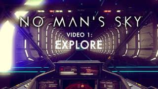 No Man's Sky - Explore Trailer