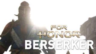 For Honor Trailer: The Berserker (Viking Gameplay)