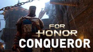 For Honor Trailer: The Conqueror