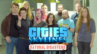 Cities: Skylines - Natural Disasters Developer Diary