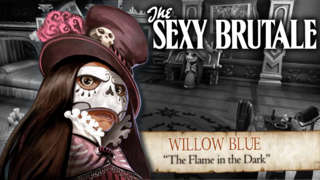 The Sexy Brutale - Character Series: Willow Blue