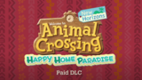 Animal Crossing: New Horizons Happy Home Paradise Paid Expansion On The Way