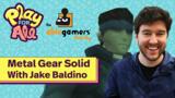 Metal Gear Solid: Tactical Espionage Improvisation With Jake Baldino