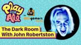 The Dark Room With John Robertson