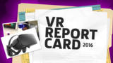 VR 2016 Report Card