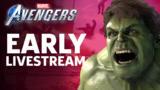 Marvel's Avengers Early Access Livestream