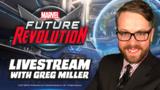 Marvel Future Revolution Livestream with Greg Miller