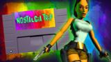 Is Tomb Raider As Good As You Remember? | Nostalgia Trip