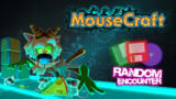 MouseCraft - Random Encounter