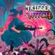 Trigger Witch box art