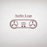 Audio Logs